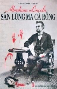 Abraham Lincoln - Săn lùng Ma cà rồng - Seth Grahame - Smith