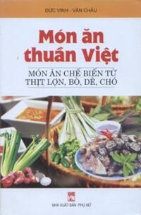 Món ăn thuần Việt - Chế biến từ thịt lợn, bò , dê, chó
