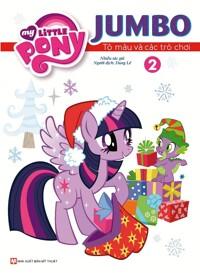 Pony - Jumbo Tô Màu Và Các Trò Chơi (Tập 2)