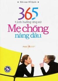 365 tình huống ứng xử mẹ chồng nàng dâu - Đỗ Quyên