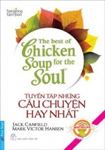 The Best Of Chicken Soup - Tuyển Tập Những Câu Chuyện Hay Nhất (Song N...