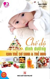 Chế độ dinh dưỡng cho trẻ sơ sinh và trẻ nhỏ - Ngọc Khánh