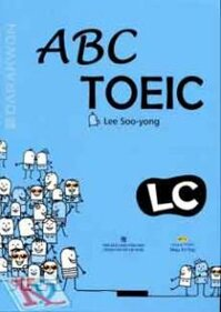 ABC TOEIC LC - Listening Comprehension (Kèm 1 Đĩa MP3)