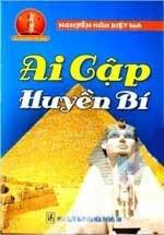 Ai Cập Huyền Bí - Tủ Sách Huyền Môn