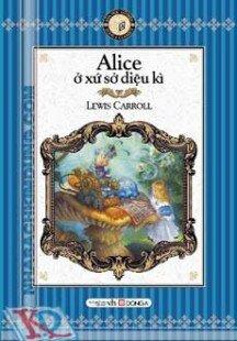Alice Ở Xứ Sở Diệu Kỳ (sách bỏ túi)