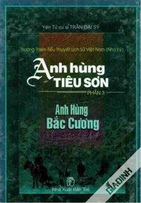 Anh Hùng Tiêu Sơn Phần 3 Anh Hùng Bắc Cường