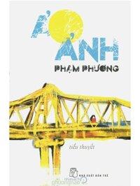 Ảo Ảnh - Phạm Phương