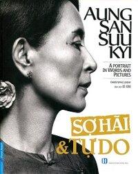 Aung San Suu Kyi - Sợ Hãi & Tự Do