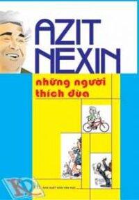 AZIT NEXIN - Những người thích đùa