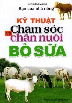 Bạn của Nhà nông - kỹ Thuật chăm sóc và chăn nuôi bò sữa ...