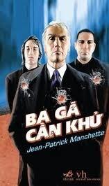 Ba gã cần khử - Jean-Patrick Manchette