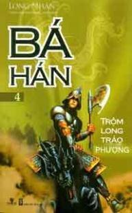 Bá Hán Trộm Long Tráo Phượng (tập 4)