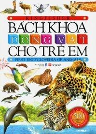 Bách khoa động vật cho trẻ em - Nhiều tác giả