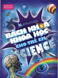 Bách khoa khoa học cho trẻ em - Kingfisher