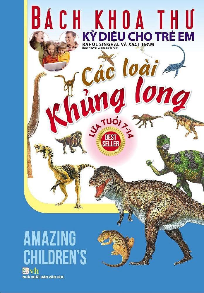 Bách Khoa Thư Kỳ Diệu Cho Trẻ Em – Các Loài Khủng Long