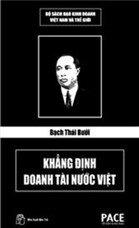 Bạch Thái Bưởi Khẳng Định Doanh Tài Nước Việt