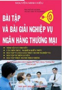 Bài tập bài giải nghiệp vụ ngân hàng Thương Mại