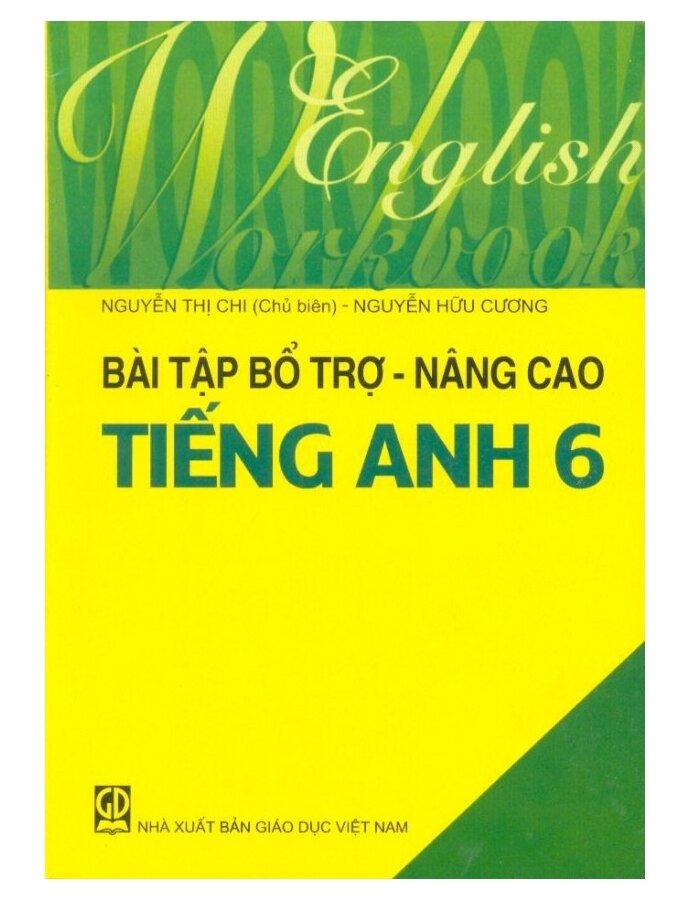 Bài tập bổ trợ nâng cao Tiếng Anh 6