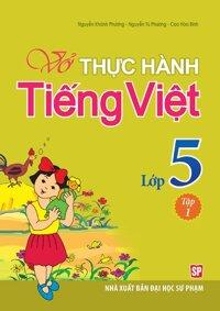 Bài tập thực hành Tiếng Việt 5 Tập 1