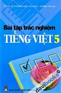 Bài Tập Trắc Nghiệm Tiếng Việt 5