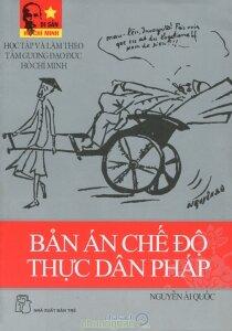 Bản án chế độ thực dân Pháp - Nguyễn Ái Quốc