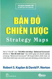 Bản đồ chiến lược - David P. Norton & Robert S. Kaplan