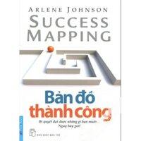 Bản đồ thành công - Arlene Johnson - Dịch giả : Bích Thủy - Bảo Trâm