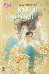 Bạn gái và người yêu - Nguyễn Thế Toàn Minh