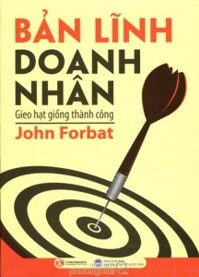 Bản lĩnh doanh nhân - John Forbat