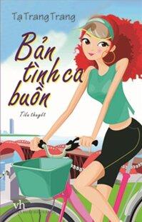 Bản tình ca buồn - Tạ Trang Trang