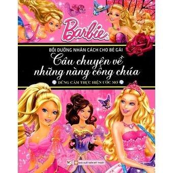 Barbie Câu Chuyện Về Những Nàng Công Chúa - Dũng Cảm Thực Hiện Ước Mơ