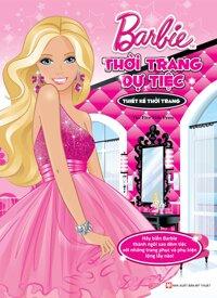 Barbie Thiết Kế Thời Trang - Thời Trang Dự Tiệc