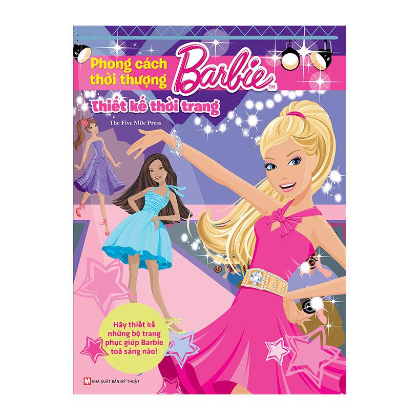 Barbie Thiết Kế Thời Trang - Phong Cách Thời Thượng