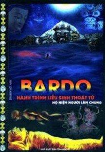 Bardo - Hành Trình Liễu Sinh Thoát Tử
