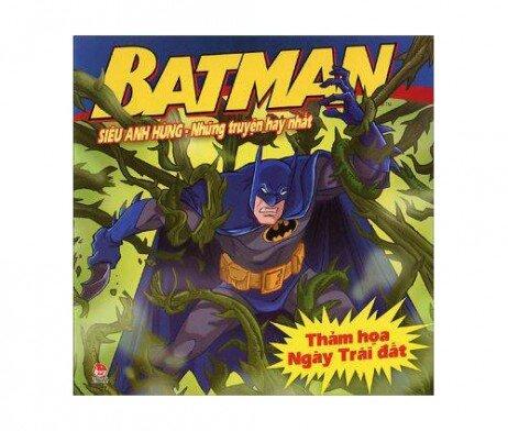 Batman - Siêu anh hùng - Những truyện hay nhất - Thảm họa Ngày Trái Đất - Nhiều tác giả