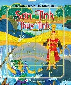 Bé Đọc Truyện Bé Ghép Hình Dân Gian Việt Nam Sơn Tinh Thủy Tinh