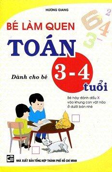 Bé Làm Quen Toán (Dành Cho Bé 3 - 4 Tuổi)