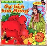 Bé Tập Kể Chuyện - Sự Tích Hoa Hồng