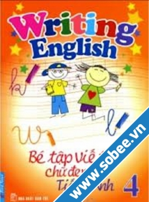 Bé Tập Viết Chữ Đẹp Tiếng Anh 4
