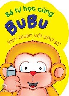 Bé Tự Học Cùng Bubu - Làm Quen Với Chữ Số