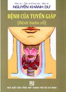 Bệnh của tuyến giáp – GS.BS Nguyễn Khánh Dư