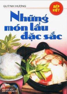 Bếp Việt - Những Món Lẩu Đặc Sắc