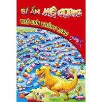 Bí ẩn mê cung: Thế giới khủng long – Nhiều tác giả