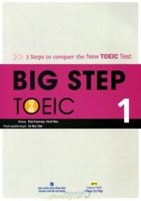 Big step TOEIC 1 - Kim Soyeong và Park Won (Kèm 1 CD)
