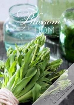 Blossom in Home – Nhà là nơi những sắc hoa ngập tràn