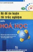 Bộ đề ôn luyện thi trắc nghiệm môn hóa học
