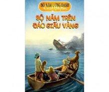 Bộ năm lừng danh: Trên đảo giấu vàng - Enid Mary Blyton