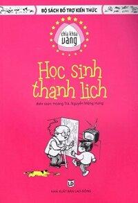 Bộ Sách Bổ Trợ Kiến Thức - Chìa Khóa Vàng - Học Sinh Thanh Lịch