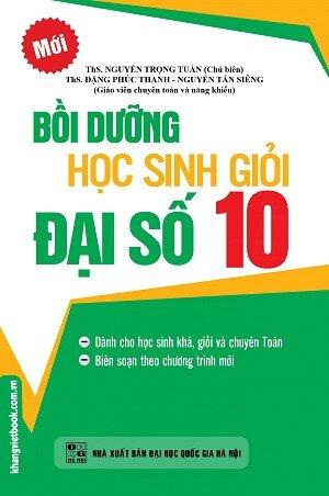 Bồi Dưỡng Học Sinh Giỏi Đại Số 10