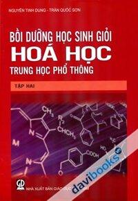 Bồi Dưỡng Học Sinh Giỏi Hóa Học Trung Học Phổ Thông - Tập 3